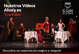 """Canal YouTube de """"El Café de la Ópera"""""""